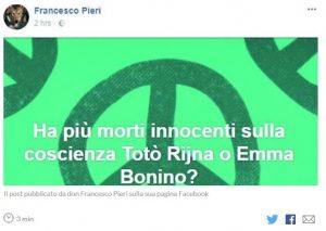 """Aborto, parroco di Bologna su Facebook: """"Ha più morti innocenti sulla coscienza Totò Riina o Emma Bonino?"""""""