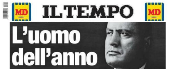 """""""Benito Mussolini uomo dell'anno 2017"""": Il Tempo dedica la prima pagina al Duce"""