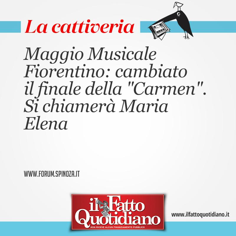 """Maggio Musicale Fiorentino: cambiato il finale della """"Carmen"""". Si chiamerà Maria Elena"""