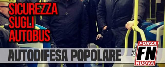 """Palermo, Forza Nuova organizza ronde sugli autobus """"per la sicurezza di passeggeri e autisti"""""""