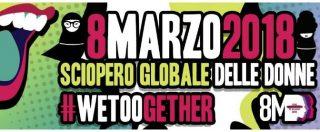 """Sciopero 8 marzo, la protesta delle donne: """"Meno precarietà, reale parità di salari, lotta a molestie e discriminazioni"""""""