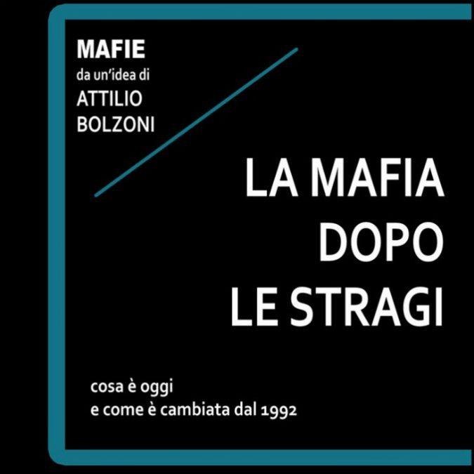 """""""La mafia dopo le stragi""""? E' ritornata borghese. In un libro gli scenari del dopo Riina"""