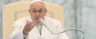 """Papa: """"I populisti creano la psicosi sull'immigrazione. Paura non impedisca di accogliere il prossimo"""""""