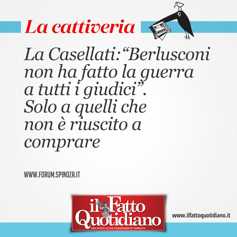 """La Casellati: """"Berlusconi non ha fatto la guerra a tutti i giudici"""". Solo a quelli che non è riuscito a comprare"""