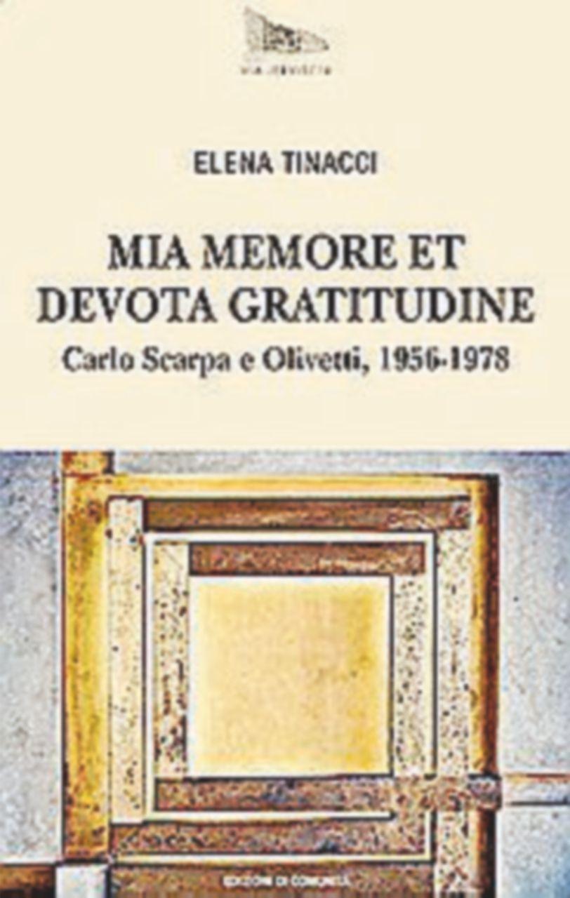 Quelle avventure creative di Olivetti e di Carlo Scarpa
