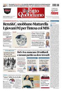 """Copertina Il Fatto Quotidiano - Dem bloccati dall'ex premier. Il Colle spazientito: poi ci sono solo le urne. Mattia Zunino: """"Do"""