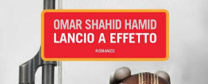 'Lancio a effetto', la follia jihādista secondo Omar Shahid Hamid