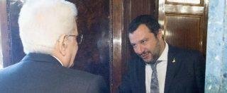"""Governo, Salvini: """"Subito il voto o andiamo a Roma. Impeachment? Cavillo. Ma Mattarella non mi rappresenta"""""""