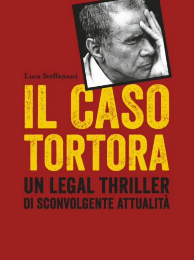 Il Caso Enzo Tortora, a 30 anni dalla morte del giornalista il libro che è un legal thriller di sconvolgente attualità