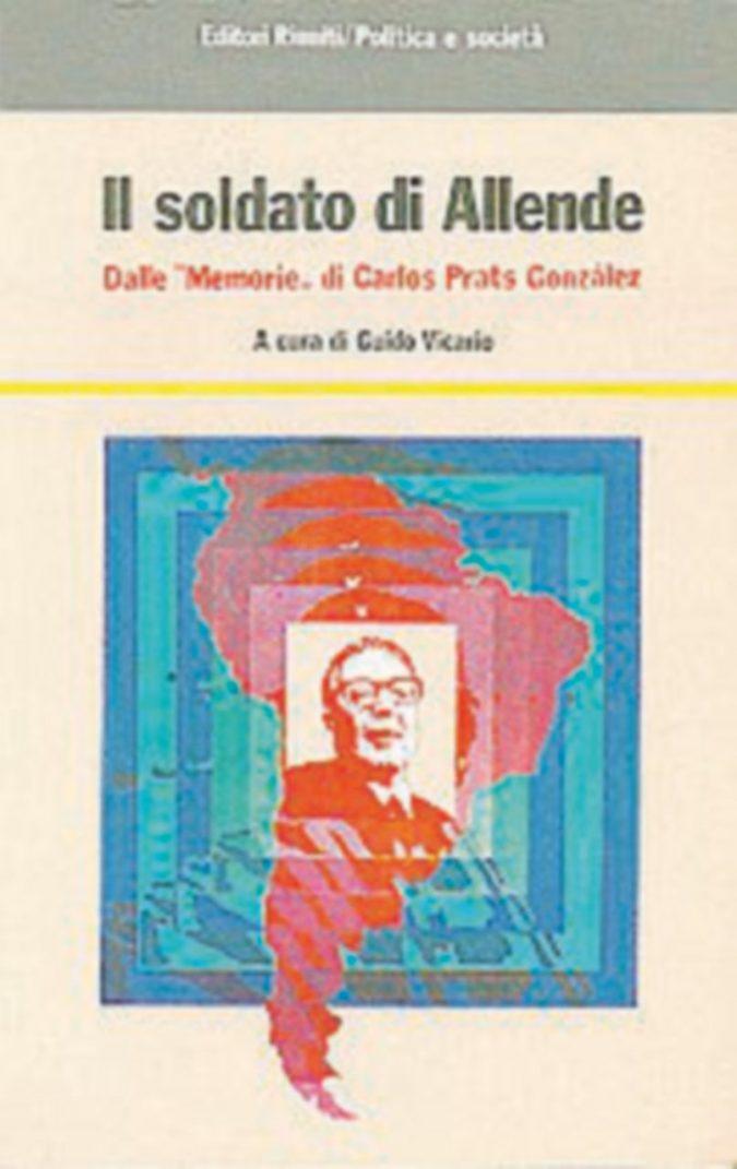 """""""Il soldato di Allende"""" e le altre avventure di Guido Vicario"""