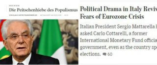 """Governo, i media internazionali temono per l'Europa: """"Dramma italiano spiana la strada a feroce battaglia sull'Unione"""""""