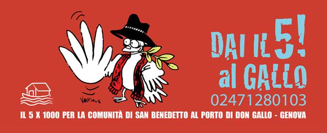 """San Benedetto al Porto, """"un 5 al Gallo"""". La campagna per il 5×1000 alla Comunità di Genova fondata da don Andrea Gallo"""