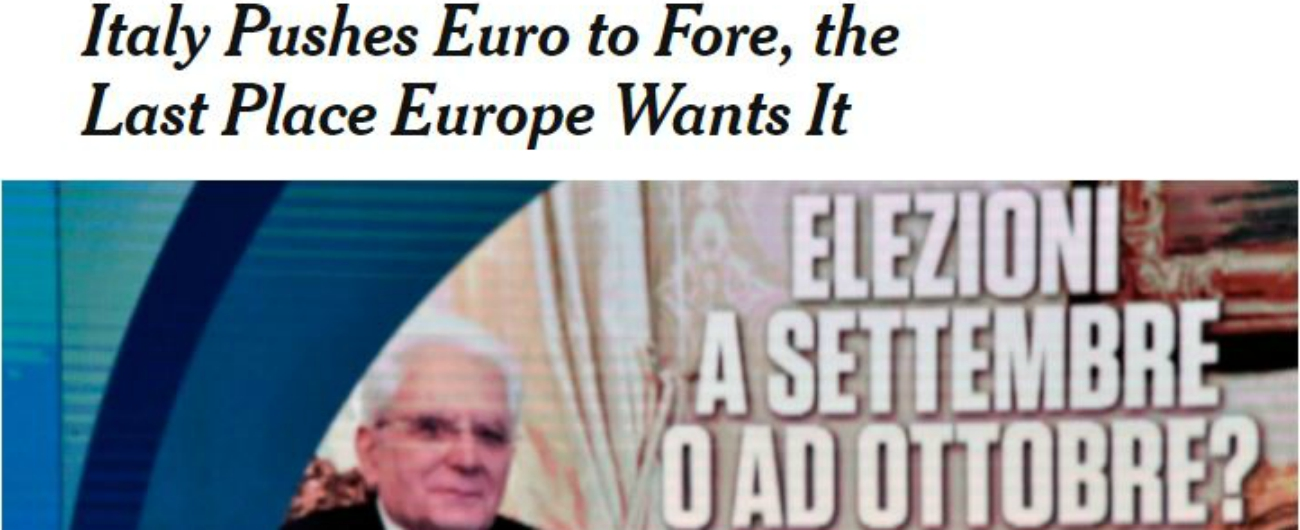 """Governo, media Usa temono per l'euro. Nyt: """"Prospettiva di uscita dell'Italia più pericolosa di crisi greca e Brexit"""""""