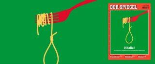 """Der Spiegel ancora all'attacco dell'Italia: copertina con spaghetti a forma di cappio e la frase """"Ciao amore"""""""