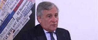 """Migranti, Tajani: """"Chiusura porti? Errore accettare tutti ma la soluzione deve essere europea"""""""