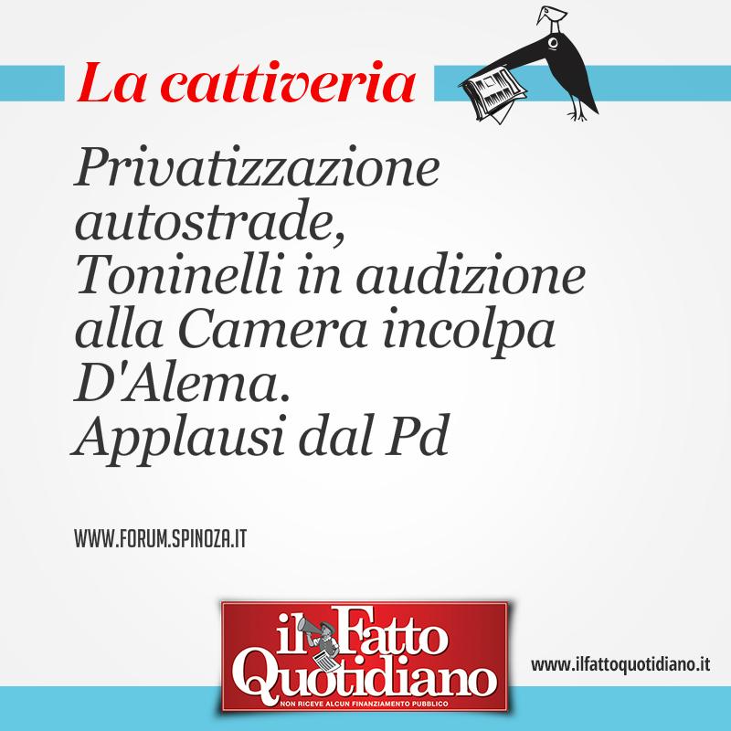 Privatizzazione autostrade, Toninelli in audizione alla Camera incolpa D'Alema. Applausi dal Pd
