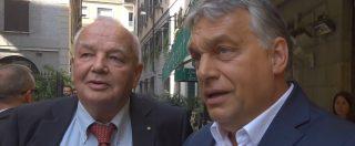 """Milano, Orban: """"Salvini? Voglio conoscerlo, è il mio eroe. Abbiamo un destino in comune"""""""
