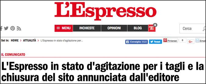 """L'Espresso in stato d'agitazione per chiusura sito e tagli agli stipendi. Assemblea giornalisti: """"Pronti a sciopero"""""""