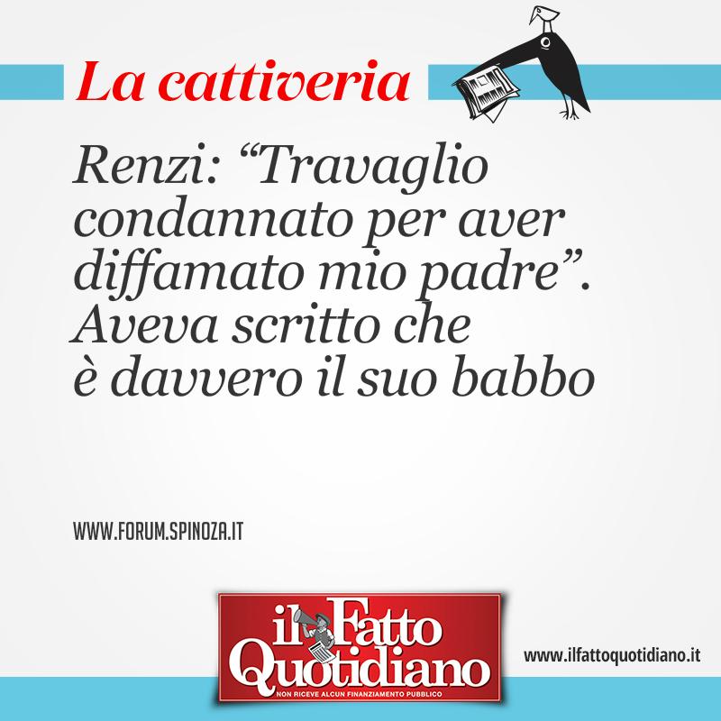 """Renzi: """"Travaglio condannato per aver diffamato mio padre"""". Aveva scritto che è davvero il suo babbo"""