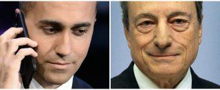 """Manovra, Di Maio attacca Mario Draghi: """"Avvelena il clima invece di tifare Italia"""""""