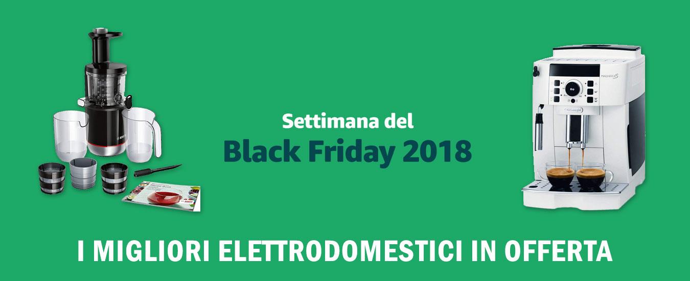 Black Friday 2018, i migliori elettrodomestici in offerta