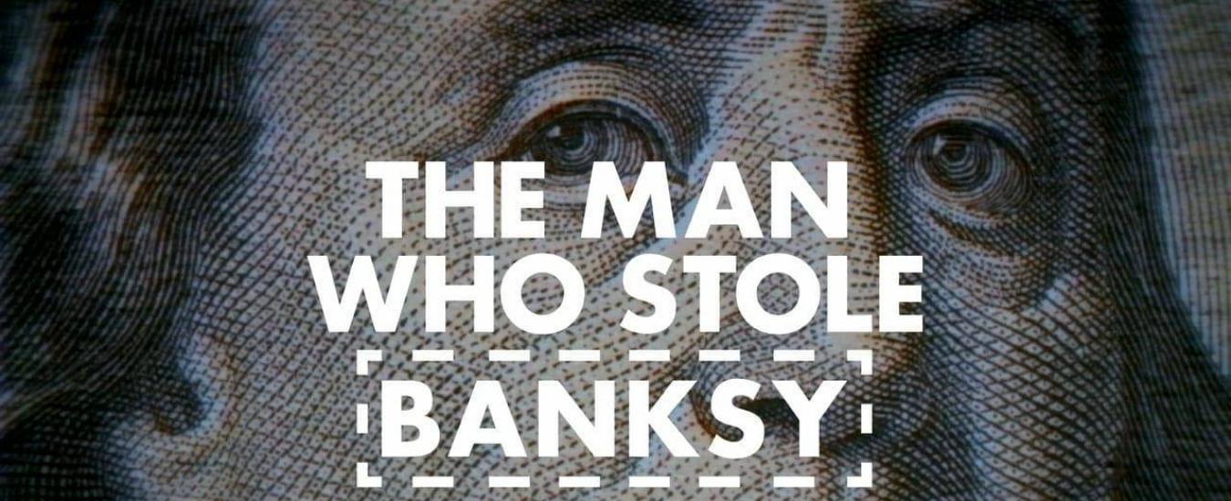 Torino Film Festival, l'incredibile storia dell'uomo che ha rubato Banksy