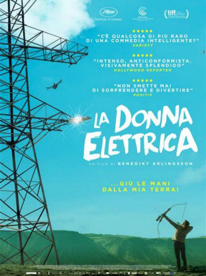 La donna elettrica, uno dei film più ribelli, divertenti e politici di questo 2018