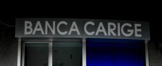 Banche, Carige chiede al Tesoro la garanzia dello Stato su obbligazioni per 2 miliardi. Via libera dell'Ue al decreto