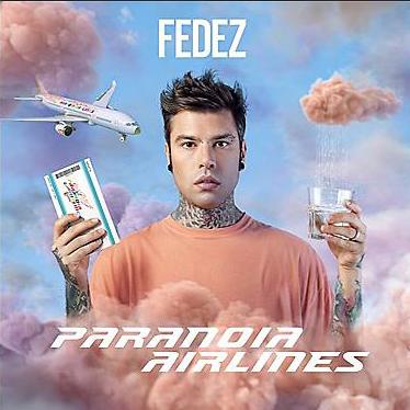"""""""Paranoia Airlines"""", il lato più pop di un Fedez """"volutamente cupo"""""""