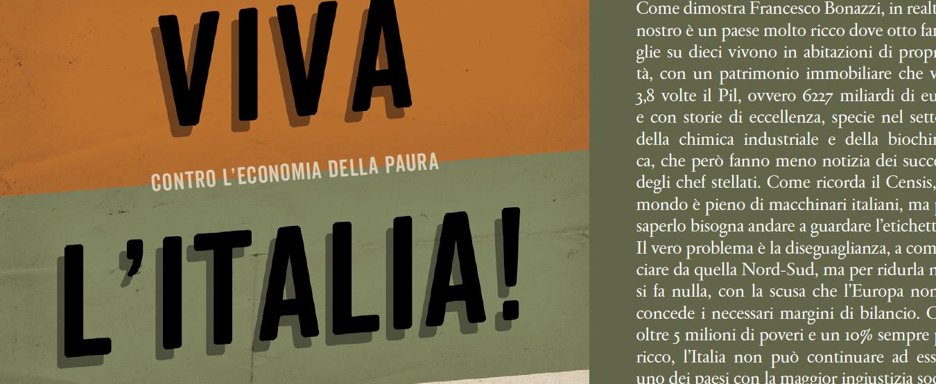 'Viva l'Italia. Perché non siamo il malato d'Europa'. Il libro-inchiesta di Francesco Bonazzi sull'economia della paura