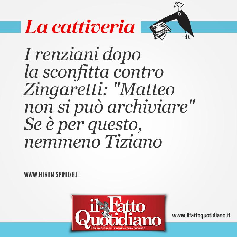 """I renziani dopo  la sconfitta contro Zingaretti: """"Matteo  non si può archiviare"""" Se è per questo, nemmeno Tiziano"""