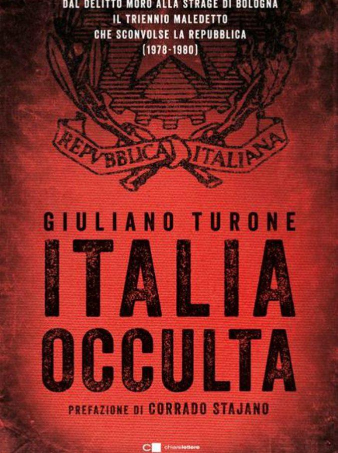 Misteri italiani un po' meno misteriosi: dalla P2 alle stragi, il racconto-inchiesta di Giuliano Turone (a misura di millennial)