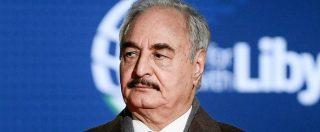 """Libia, """"contrabbando di petrolio, traffico di esseri umani e corruzione"""": così Haftar ha costruito il suo potere in Cirenaica"""