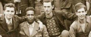 """25 aprile, la 'banda Mario': storia degli africani che si unirono ai partigiani delle Marche. """"L'empatia vinse sulla paura del diverso"""""""