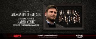 Accordi&Disaccordi (Nove), ospiti Alessandro Di Battista e la mamma di Marco Vannini stasera 3 maggio alle 22.45