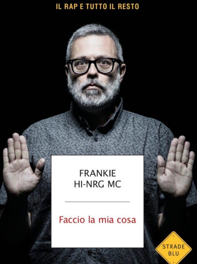 """FrankieHi-Nrg Mc racconta """"il rap e tutto il resto"""": """"Cosa odio dell'hip-hop? L'onnipresente mancanza di rispetto per le donne, l'omofobia"""""""