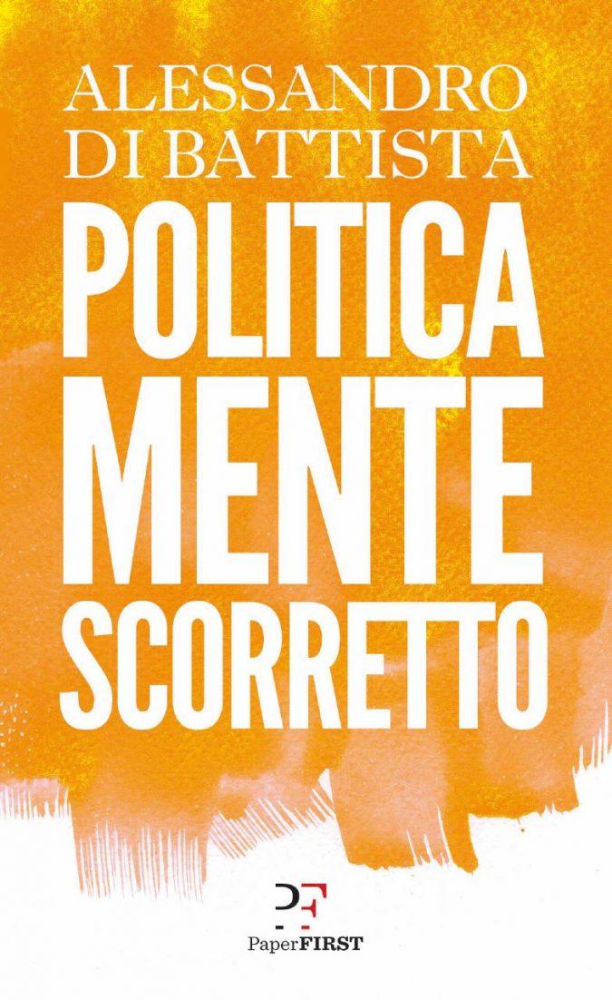 """Di Battista: """"Il Movimento sia politicamente scorretto"""""""