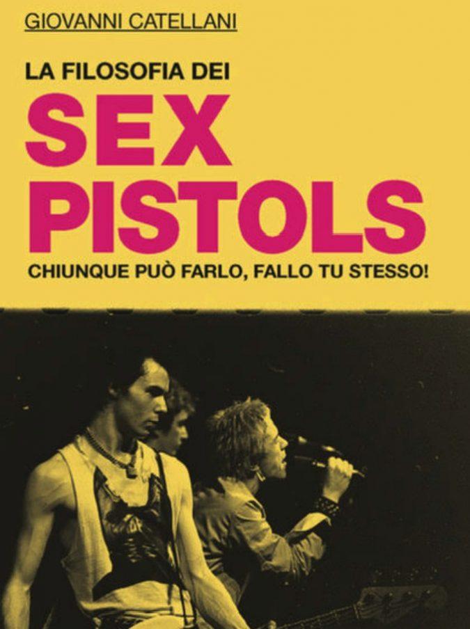 Filosofia dei Sex Pistols, esce per Mimesis il libro di Giovanni Catellani: così il gruppo punk ha creato qualcosa di straordinario