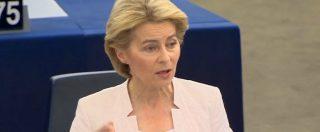 """Commissione Ue, von der Leyen: """"Economia sia al servizio del popolo e non il contrario. Utilizziamo la flessibilità"""""""