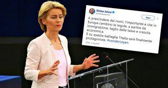 """Von der Leyen, la Lega parlava di appoggio e Salvini diceva: """"Non contano nomi, Italia sarà protagonista"""". Poi il no al momento del voto"""