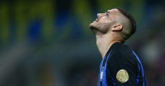Icardi-Inter, lasciarsi e non mancarsi: forse i nerazzurri perdono 30 milioni di euro ma la credibilità non ha prezzo