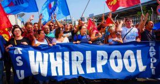 """Whirlpool pronta a sospendere cessione di Napoli fino al 31/10. Conte: """"Non basta"""". Fiom: """"Vertice insoddisfacente"""""""