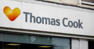 Thomas Cook, fallita la storica agenzia di viaggi britannica: 600mila turisti bloccati all'estero, 22mila posti di lavoro a rischio