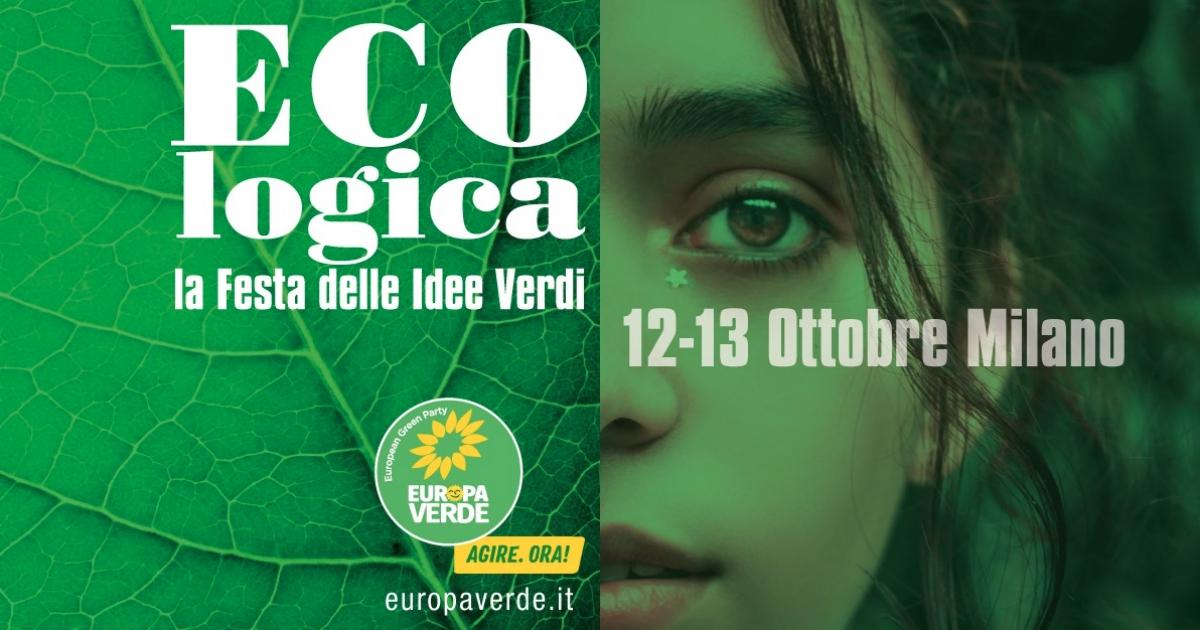 Europa Verde, a Milano il festival ECOlogica: un banco di prova per la nostra finanziaria climatica