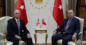 """Siria, intesa Usa-Turchia per cessate il fuoco. Pence: """"Tregua di 120 ore per ritiro dei curdi"""". Guerra finita solo se Erdogan avrà 'safe zone'"""