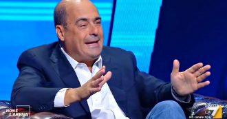 """La7, Zingaretti a M5s e Iv: """"Basta polemiche, gli italiani non sono coglioni. Centrodestra unito? Serve alternativa o siamo tutti più deboli"""""""