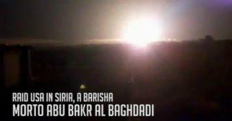 Siria, raid Usa nella provincia di Idlib. Morto nella notte il capo dell'Isis al-Baghdadi