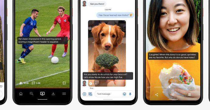 Google presenta Live Caption, la Guida Vocale su Maps e DIVA, l'obiettivo: migliorare l'accessibilità di smartphone ed app