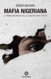 Mafia nigeriana, riti vudù e prostituzione: in un libro l'in