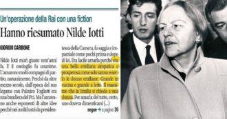 """Nilde Iotti, Libero: """"Bella, grande in cucina e a letto"""". Ordine dei giornalisti lo deferisce: """"Sessismo e omofobia, giornalismo è altro"""""""